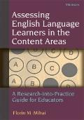 Assessing English Language Learners in the Content Areas : A Research-into-Practice Guide fo...