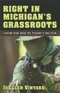 Right in Michigan's Grassroots: From the KKK to Today's Militia