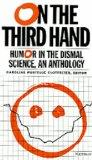 On the Third Hand Humor in the Dismal Science, an Anthology