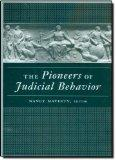 Pioneers of Judicial Behavior