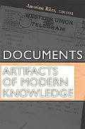 Documents Artifacts of Modern Knowledge