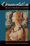 Ornamentalism: The Art of Renaissance Accessories