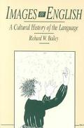 Images of English A Cultural History of the Language