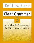 Clear Grammar 3 Activities for Spoken and Written Communication