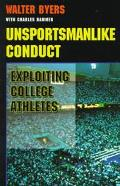 Unsportsmanlike Conduct Exploiting College Athletes