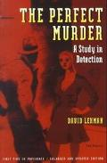 Perfect Murder A Study in Detection