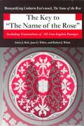 Key to the Name of the Rose Including Translations of All Non-English Passages