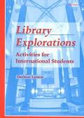 Library Explorations Activities for International Students