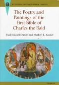 Poetry and Paintings of the First Bible of Charles the Bald