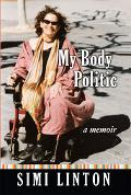 My Body Politic A Memoir