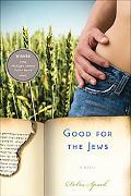 Good for the Jews (Michigan Literary Fiction Awards)