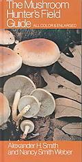 Mushroom Hunter's Field Guide All Color & Enlarged