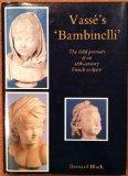 Vasse's 'Bambinelli' The Child Portraits of an 18Th-Century French Sculptor
