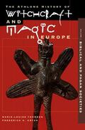 Athlone History of Witchcraft and Magic in Europe Biblical and Pagan Societies, Vol. 1 - Ben...