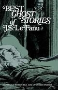 Best Ghost Stories of J.S. Lefanu