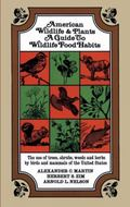 American Wildlife and Plants A Guide to Wildlife Food