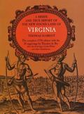 Briefe and True Report of the New Found Land of Virginia