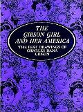 Gibson Girl and Her America The Best Drawings