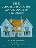 Architecture of Country Houses Including Designs for Cottages, and Farmhouses, and Villas, W...