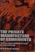Private Manufacture of Armaments