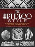 Art Deco Style in Household Objects, Architecture, Sculpture, Graphics, Jewelry 468 Authenti...