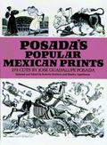 Posada's Popular Mexican Prints 273 Cuts