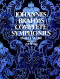 Johannes Brahms Complete Symphonies in Full Score