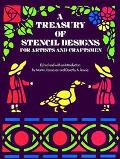 Treasury of Stencil Designs for Artists and Craftsmen