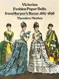 Victorian Fashion Paper Dolls from Harper's Bazaar 1876-1879