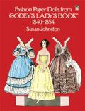 Fashion Paper Dolls from Godey's Ladys' Book 1840-1854
