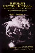 Burnham's Celestial Handbook An Observer's Guide to the Universe Beyond the Solar System