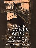 Camera Work A Pictorial Guide With Reproductions of All 559 Illustrations and Plates, Fully ...