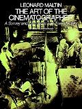 Art of the Cinematographer A Survey and Interviews With Five Masters