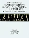 Muybridge's Complete Human and Animal Locomotion All 781 Plates from th