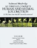 Muybridge's Complete Human and Animal Locomotion