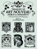 Treasury of Art Nouveau Design and Ornament A Pictorial Archive of 577 Illustrations
