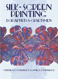 Silk Screen Printing for Artists and Craftsmen