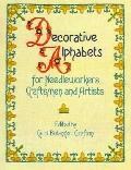 Decorative Alphabets for Needleworkers, Craftsmen and Artists - Carol Belanger Grafton - Pap...