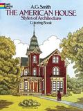 American House Styles of Architecture Coloring Book