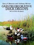 Carving Decorative Duck Decoys With Full-Size Templates