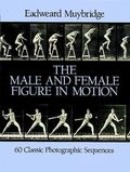 Male and Female Figure in Motion 60 Classic Sequences
