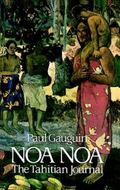 Noa Noa The Tahitian Journal