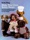 Make Your Own Teddy Bears Instructions and Full-Size Patterns for Jointed and Unjointed Bear...