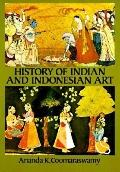 History of Indian and Indonesian Art - Ananda K. Coomaraswamy - Paperback