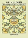 William Morris Full Color Patterns and Designs