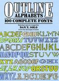 Outline Alphabets 100 Complete Fonts