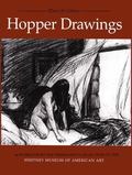 Hopper Drawings 44 Works from the Permanent Collection of the Whitney Museum of American Art