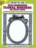 Ready-To-Use Old Fashioned Floral Borders on Layout Grids