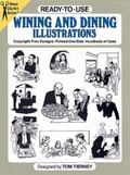 Ready-To-Use Wining and Dining Illustrations Copyright-Free Designs, Printed One Side, Hundr...