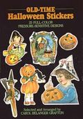 Old-Time Halloween Stickers 25 Full Color Pressure-Sensitive Designs